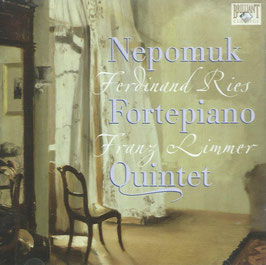 Ferdinand Ries, Franz Limmer: Fortepiano Quintets (Brilliant)