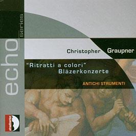Christoph Graupner: Ritratti a colori, Bläzerkonzerte (Stradivarius)