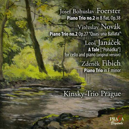 Josef Bohuslav Foerster: Piano Trio no. 2, Vitezslav Novák: Piano Trio no. 2, Leos Janacek: A Tale, Zdenek Fibich: Piano Trio in e minor (SACD, Praga)