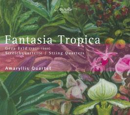Géza Frid: Fantasia Tropica, String Quartets (Coviello)