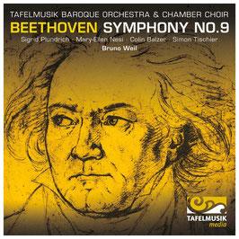 Ludwig van Beethoven: Symphony No. 9 (Tafelmusik Media)