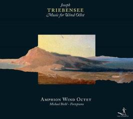 Joseph Triebensee: Music for Wind Octet (Pan Classics)