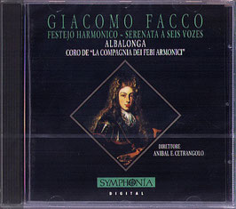 Giacomo Facco: Festejo Harmonico, Serenata a seis vozes (Symphonia)