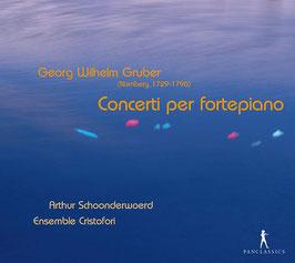Georg Wilhelm Gruber: Concerti per fortepiano (Pan Classics)