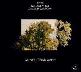 Franz Krommer: Music for Wind Octet (Pan Classics)