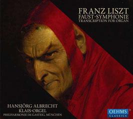 Franz Liszt: Faust-Symphonie, transcription for Organ (Oehms Classics)