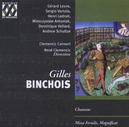 Gilles Binchois: Chansons, Missa ferialis, Magnificat (Musique en Wallonie)