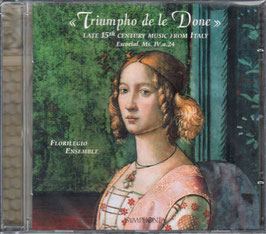 Triumpho de le Done, Late 15th Century Music from Italy (Symphonia)