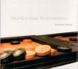Pierre Gaultier: Old Gautiers Nightinghall (Ramée)