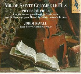 Mr. de Sainte-Colombe le Fils: Pièces de Viole, Les Six Suittes pour Basse de Viole seule (2CD, Alia Vox)