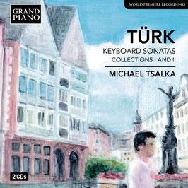 Daniel Gottlob Türk: Keybaord Sonatas, Collections I and II (2CD, Grand Piano)