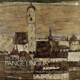 Anton Bruckner: Pange Lingua, Motetten (Fra Bernardo)