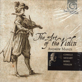 Andrew Manze, The Art of the Violin: Corelli, Mozart, Rebel, Vivaldi (5CD, Harmonia Mundi)
