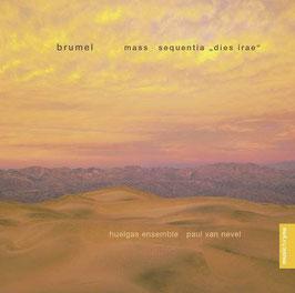 Antoine Brumel: Mass Et ecce terrae motus, Sequentia dies irae (Sony)