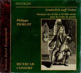 Sonderlich auff Violen, Musiques des XVIIe et XVIIIe siècles pour les violes de gambe (2CD, Ricercar)