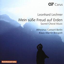 Leonard Lechner: Mein süsse Freud auf Erden, Sacred Choral Music (Carus)