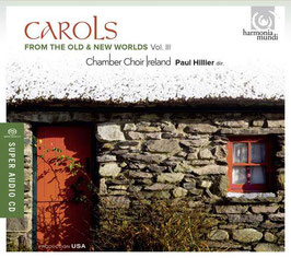 Carols from the Old & New Worlds III (SACD, Harmonia Mundi)