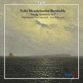 Felix Mendelssohn-Bartholdy: String Quintets 1 & 2 (CPO)