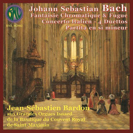 Johann Sebastian Bach: Fantaisie Chromatique & Fugue, Concerto Italien, 4 Duettos, Partita en si mineur (BNL)