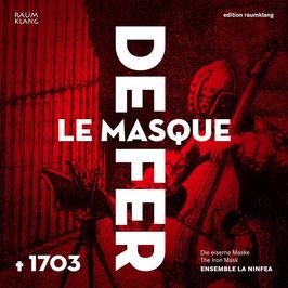 Le Masque de Fer 1703: Marais, Chambonnières, Toinon, Sainte-Colombe (Raumklang)