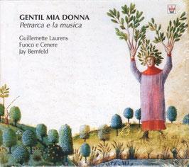 Gentil mia donna, Petrarca e la musica (Arion)