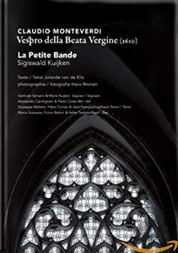 Claudio Monteverdi: Vespro della Beata Vergine 1610 (2CD, Boek, Challenge Classics)