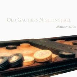 Old Gautiers Nightingall (Ramée)