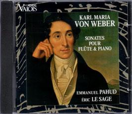 Carl Maria von Weber: Sonates pour flute & piano (Auvidis Valois)