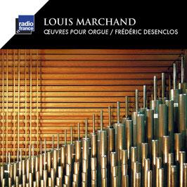 Louis Marchand: Oeuvres pour Orgue (Harmonia Mundi)