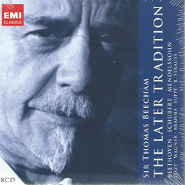 From Beethoven to Strauss, The Later Tradition, Sir Thomas Beecham (8CD, EMI)