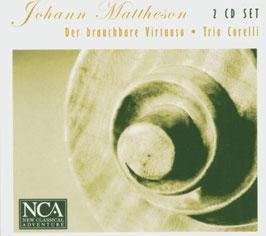 Johann Mattheson: Der brauchbare Virtuoso (2CD, NCA Classical)