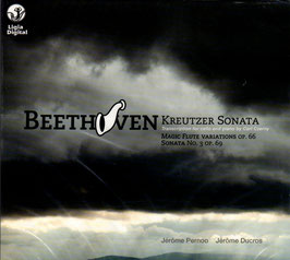 Ludwig van Beethoven: Kreutzer Sonata (transcription for cello and piano by Carl Czerny), Magic Flute Variations op. 66, Sonata no.3 op. 69 (Ligia Digital)