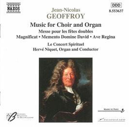 Jean-Nicolas Geoffroy: Music for Choir and Organ (Naxos)