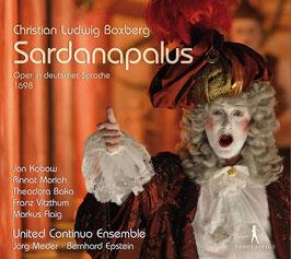 Christian Ludwig Boxberg: Sardanaplus, Oper in deutscher Sprache 1698 (3CD, Pan Classics)