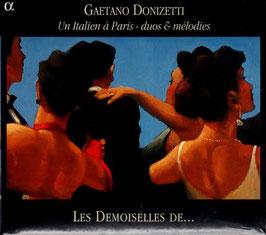 Gaetano Donizetti: Un Italien à Paris - duos & mélodies (Alpha)