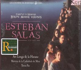 Esteban Salas: Cantus in Honore Beatae Mariae Virginis (K617)