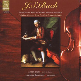 Johann Sebastian Bach: Sonatas for Viola da Gamba and Harpsichord (Signum)