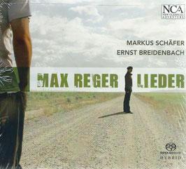 Max Reger: Lieder (SACD, NCA)