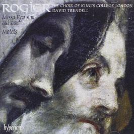 Philippe Rogier: Missa Ego sum qui sum, Motets (Hyperion)
