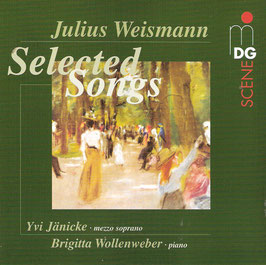 Julius Weismann: Selected Songs (MDG)