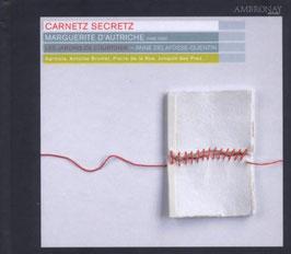 Carnetz Secretz, Marguerite d'Autriche (Ambronay)