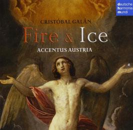Cristóbal Galán: Fire & Ice (Deutsche Harmonia Muni)