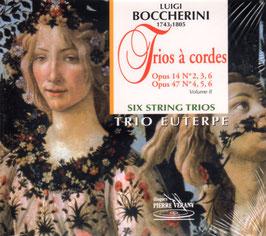 Luigi Boccherini: Trios à cordes Opus 14 No 2, 3, 6, Opus 47 No 4, 5, 6, Six String Trios (Pierre Verany)