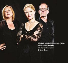 Arnold Schönberg, Karl Weigl: Verklärte Nacht, Works for Piano Trio (Challenge Classics)
