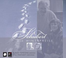 Franz Schubert: Winterreise (Challenge Classics)