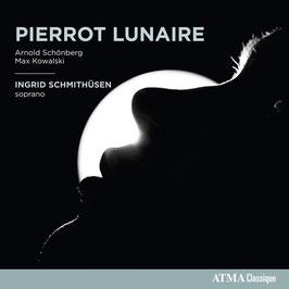 Arnold Schönberg, Max Kowalski: Pierrot Lunaire (Atma)