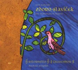 Felix Kadlinsky: The Nightingale in despite (Arta)
