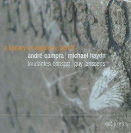 André Campra, Michael Haydn: A history of Requiem, part II (Cypres)