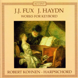Johann Joseph Fux: Works for keyboard (Accent)