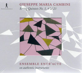 Giuseppe Maria Cambini: String Quintets No. 1, 4 & 23 (Pan Classics)